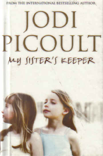 my sisters keeper 5 essay The novel by jodi picoult, my sister's keeper details a scenario involving a couple and their children one of their children suffers from leukemia.